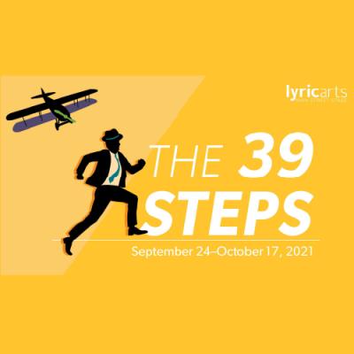 Lyric Arts presents THE 39 STEPS